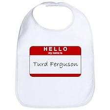 Turd Ferguson Bib