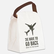 We have to go back Canvas Lunch Bag