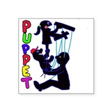 "puppets Square Sticker 3"" x 3"""