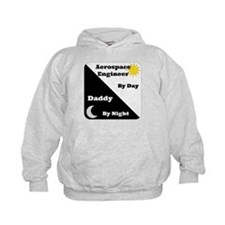 Aerospace Engineer by day, Daddy by night Hoodie