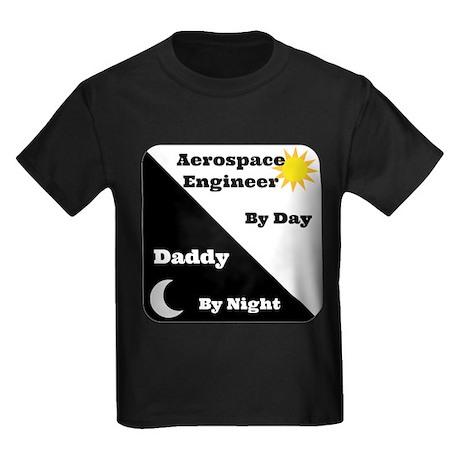 Aerospace Engineer by day, Daddy by night Kids Dar