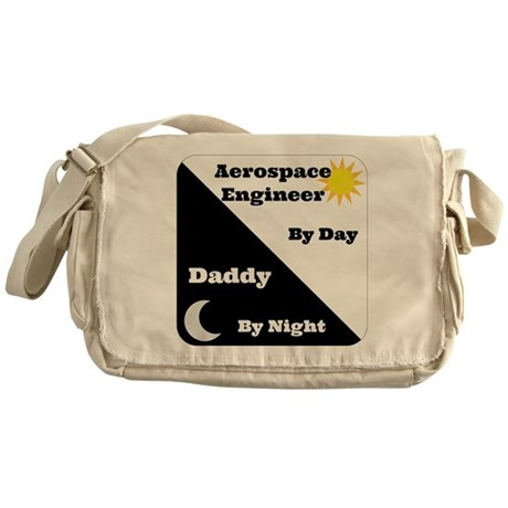 Aerospace Engineer by day, Daddy by night Messenge
