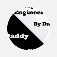 "Aerospace Engineer by day, Daddy by night 3.5"" But"