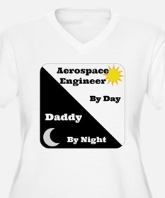 Aerospace Engineer by day, Daddy by night T-Shirt