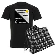 Aerospace Engineer by day, Daddy by night Pajamas
