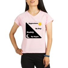 Appraiser by day Daddy by night Performance Dry T-