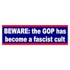 fascist cult... Bumper Bumper Sticker