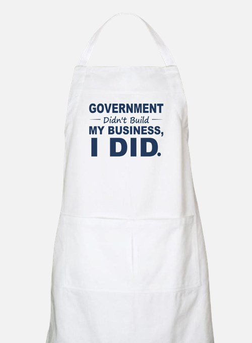 Government Didnt Build It Apron