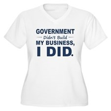 Government Didnt Build It T-Shirt
