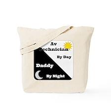 AV Technician by day Daddy by night Tote Bag