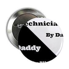 """AV Technician by day Daddy by night 2.25"""" Button"""