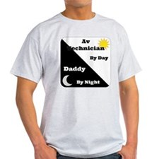 AV Technician by day Daddy by night T-Shirt