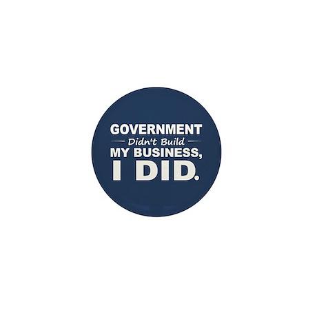 Government Didnt Build It Mini Button (10 pack)