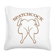 spatchcock_TR.png Square Canvas Pillow