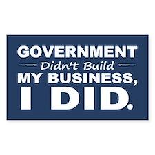 Government Didnt Build It Bumper Stickers