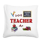 Teachers Do It With Class Square Canvas Pillow