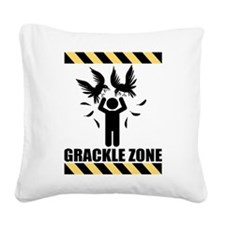 GRACKLE-ZONE.gif Square Canvas Pillow