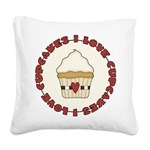 I Love Cupcakes Square Canvas Pillow