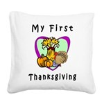 My First Thanksgiving Square Canvas Pillow