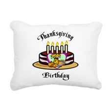 Thanksgiving Birthday Rectangular Canvas Pillow