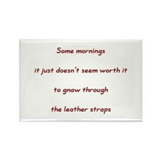 Some mornings (Text only) Rectangle Magnet