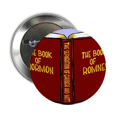 "Book of Mormon/Romney 2.25"" Button"