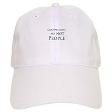 Corporations are NOT People Baseball Cap