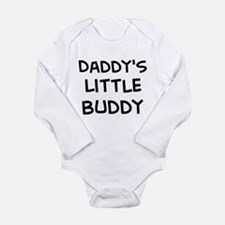 daddys little buddy Body Suit