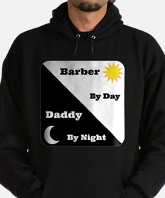 Barber by day Daddy by night Hoody