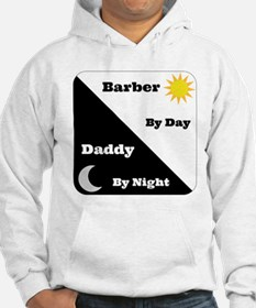 Barber by day Daddy by night Jumper Hoody