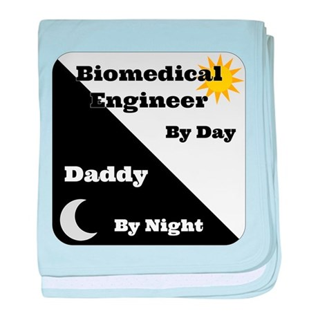 Biomedical Engineer by day Daddy by night baby bla