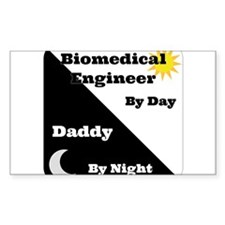 Biomedical Engineer by day Daddy by night Decal
