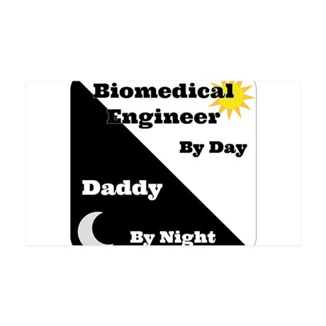 Biomedical Engineer by day Daddy by night 35x21 Wa