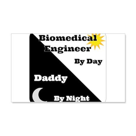 Biomedical Engineer by day Daddy by night 20x12 Wa