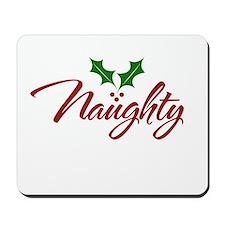 Naughty for Xmas Mousepad