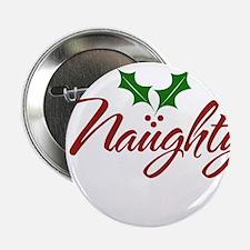 "Naughty for Xmas 2.25"" Button"