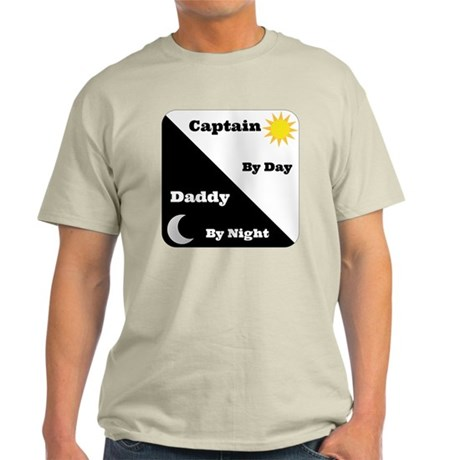 Captain by day Daddy by night Light T-Shirt
