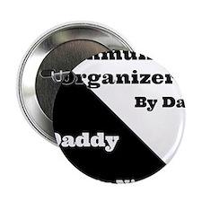 """Community Organizer by day Daddy by night 2.25"""" Bu"""