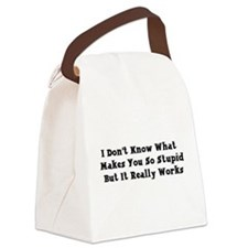 stupid01.png Canvas Lunch Bag