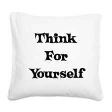 think01a.png Square Canvas Pillow