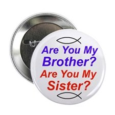 Brother/Sister Button
