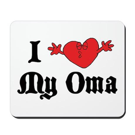 I Love My Oma Mousepad