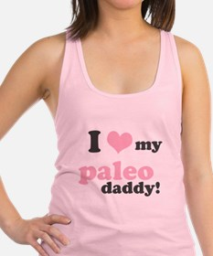 I Love My Paleo Daddy Racerback Tank Top