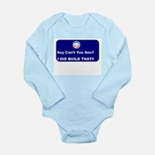 O Say CAN'T You See? Long Sleeve Infant Bodysuit