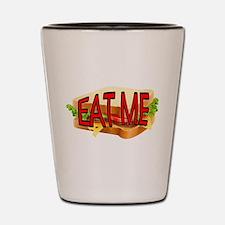 Eat Me Shot Glass