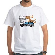 You're Doggone Right Shirt