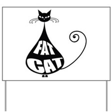 Fat Cat Yard Sign
