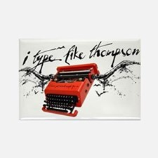 I TYPE LIKE THOMPSON Rectangle Magnet