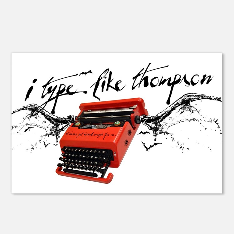 I TYPE LIKE THOMPSON Postcards (Package of 8)