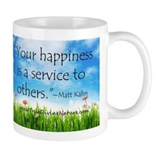 Your Happiness is a Service Mug